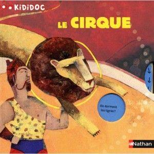 Livre Le cirque - Kididoc NATHAN
