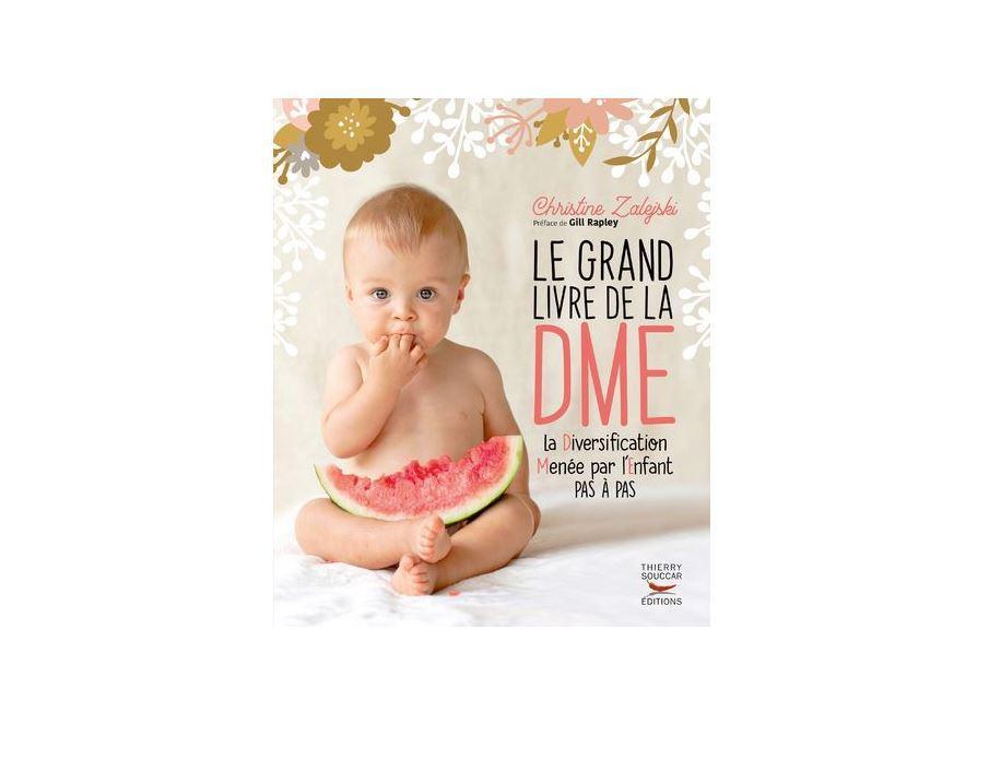 Le Grand livre de la Diversification Menée par l'Enfant (DME)