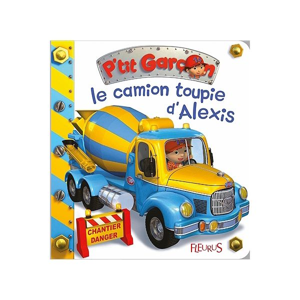 Le camion toupie d'Alexis