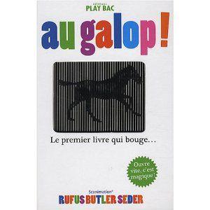 Au galop ! : Le premier livre qui bouge EDITIONS PLAY BAC