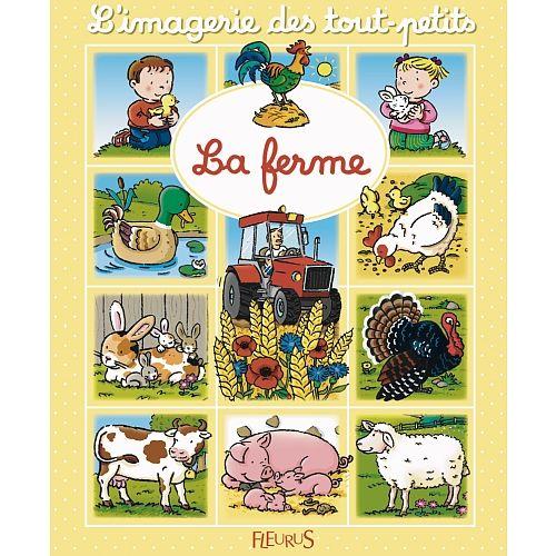 Imagerie des tout-petits - La ferme FLEURUS