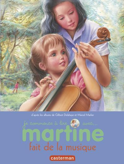 Je commence à lire avec Martine : Martine fait de la musique