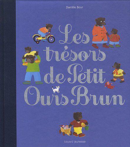 Livre Les Trésors de Petit Ours Brun