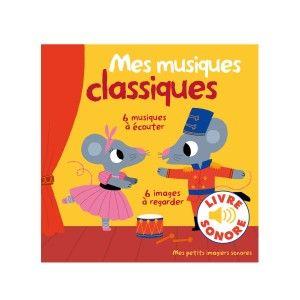 Livre sonore Mes musiques classiques