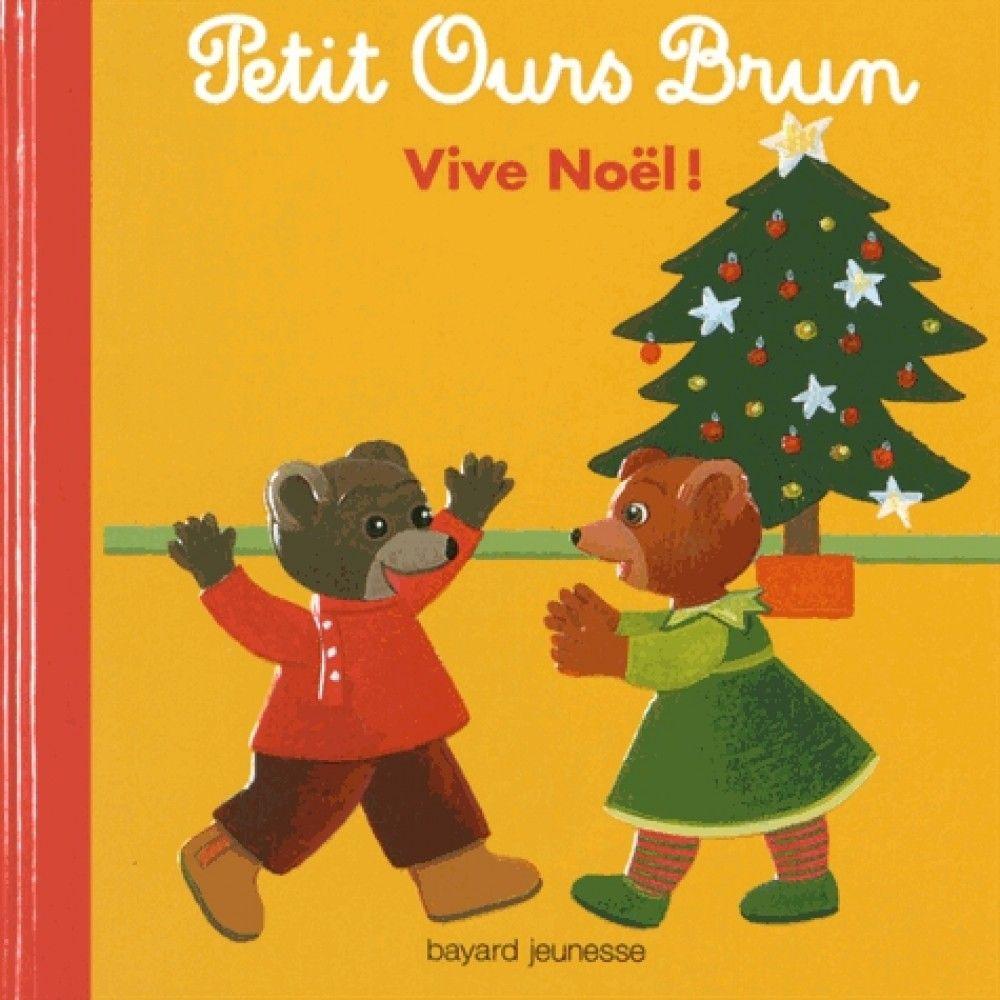 Vive Noël ! - Petit Ours brun