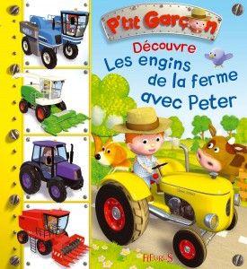 Les engins de la ferme avec Peter (n°9) FLEURUS