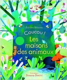 Coucou ! : Les maisons des animaux