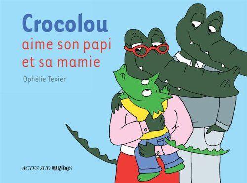 Crocolou aime son papi et sa mamie