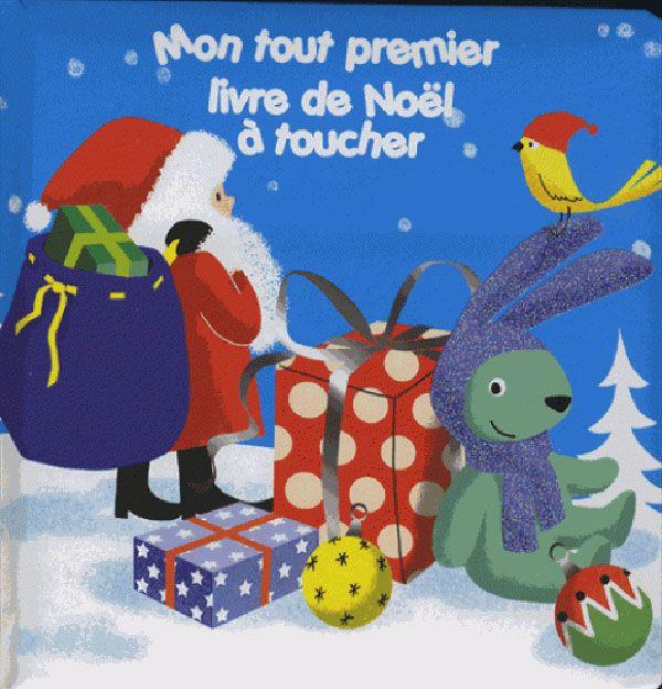 Mon tout premier livre de Noël à toucher