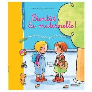 Livre Bientôt la maternelle !