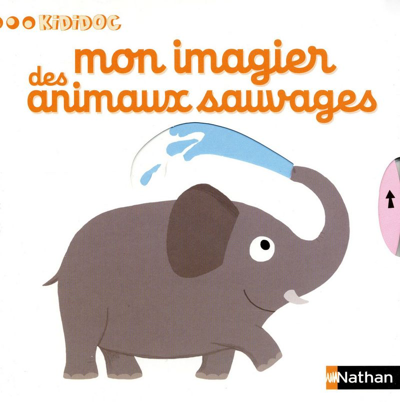 Livre Mon imagier des animaux sauvages - Kididoc NATHAN