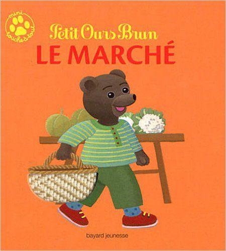 Petit Ours Brun Le marché
