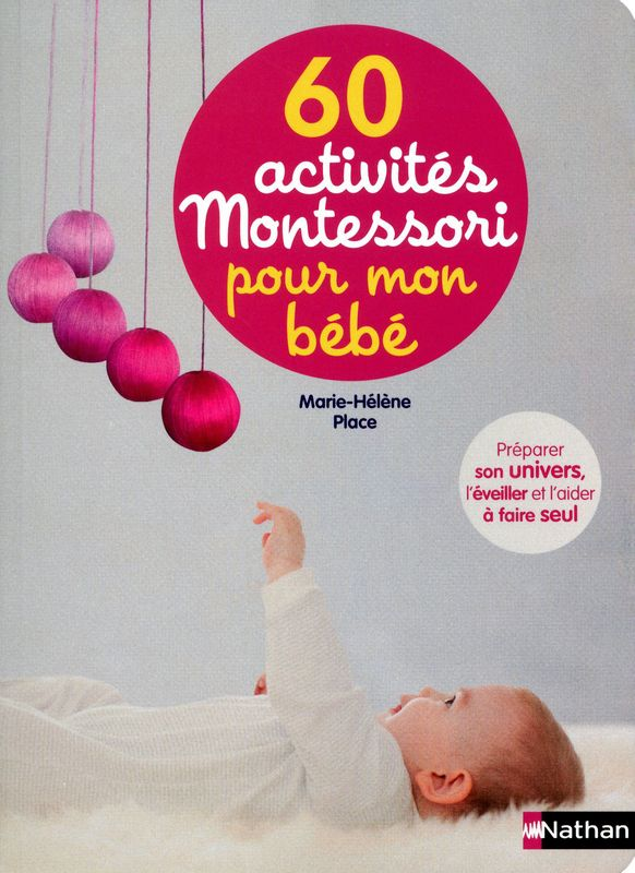 60 activités Montessori pour mon bébé NATHAN