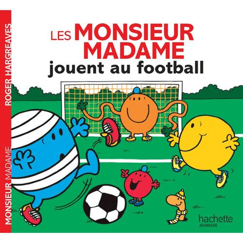Livre Les Monsieur Madame jouent au foot