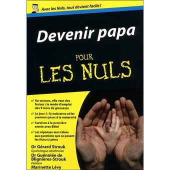 Devenir Papa pour les Nuls FIRST EDITIONS