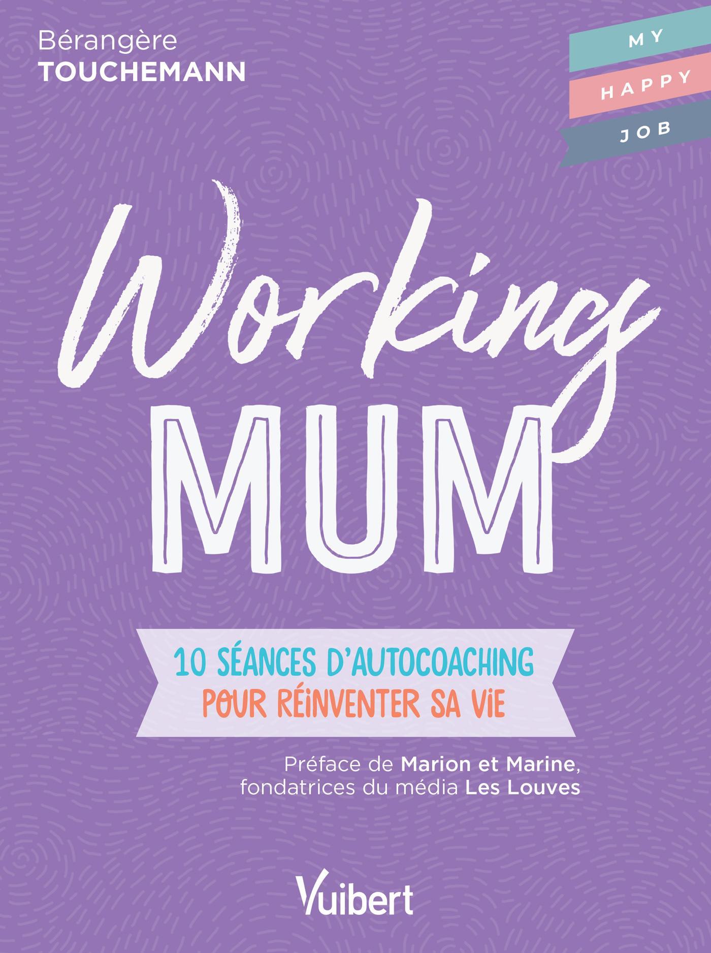 Working Mum de Bérangère Touchemann