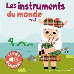 Les instruments du monde volume 2