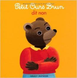 Album Petit Ours Brun dit non