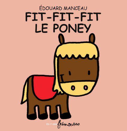 Fit-Fit-Fit le Poney