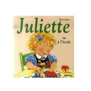 Livre Juliette va à l'école