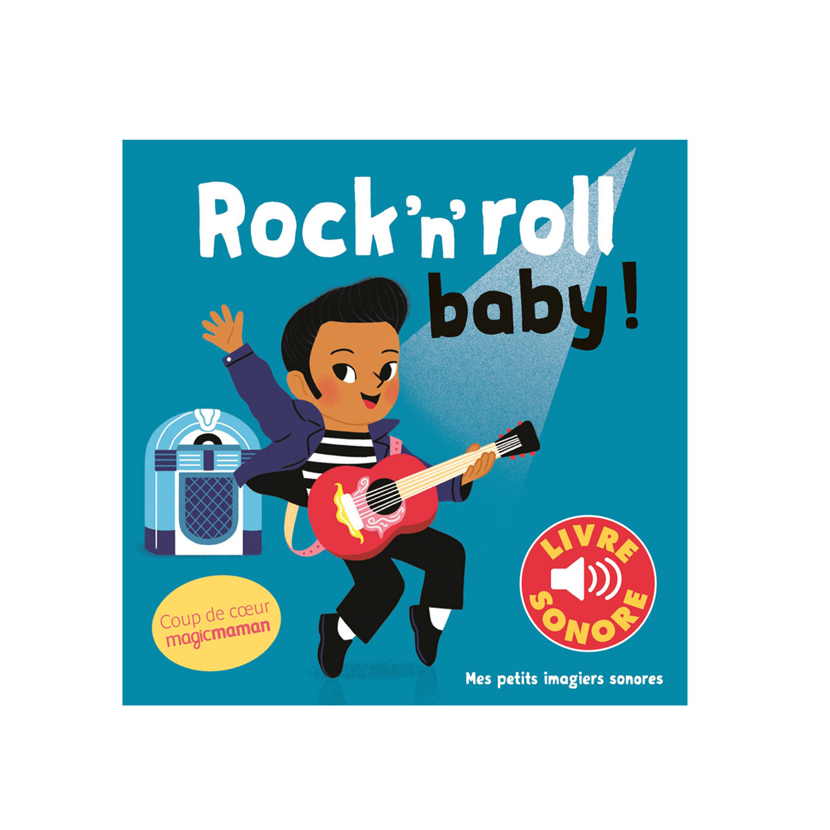 Livre sonore Rock'n'roll baby