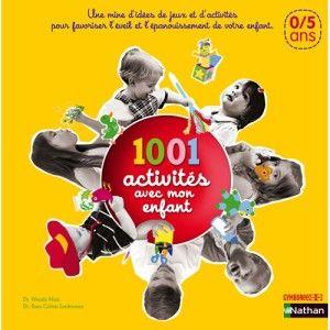 Livre 1001 activités avec mon enfant NATHAN