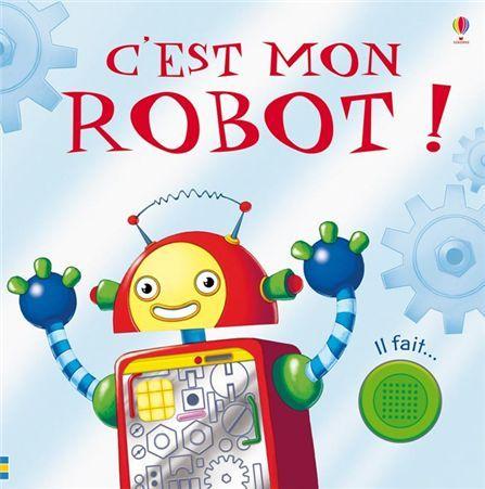C'est mon Robot !