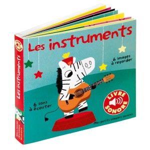 Livre sonore imagier Les instruments GALLIMARD JEUNESSE