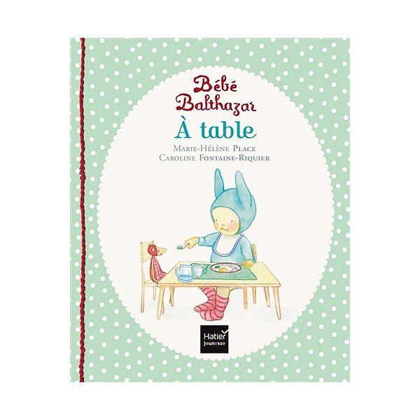 A table Balthazar EDITIONS HATIER