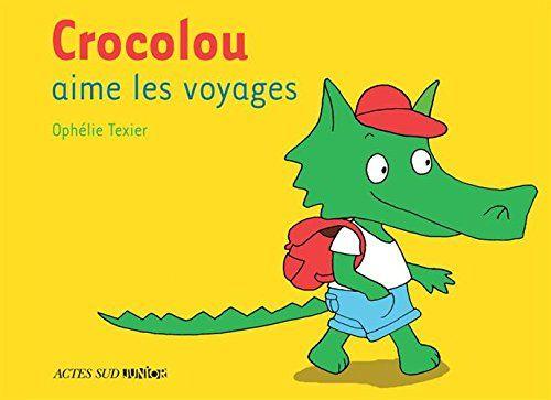 Livre Crocolou aime les voyages