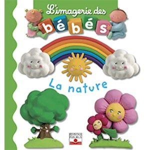 L'imagerie des bébés - La nature FLEURUS
