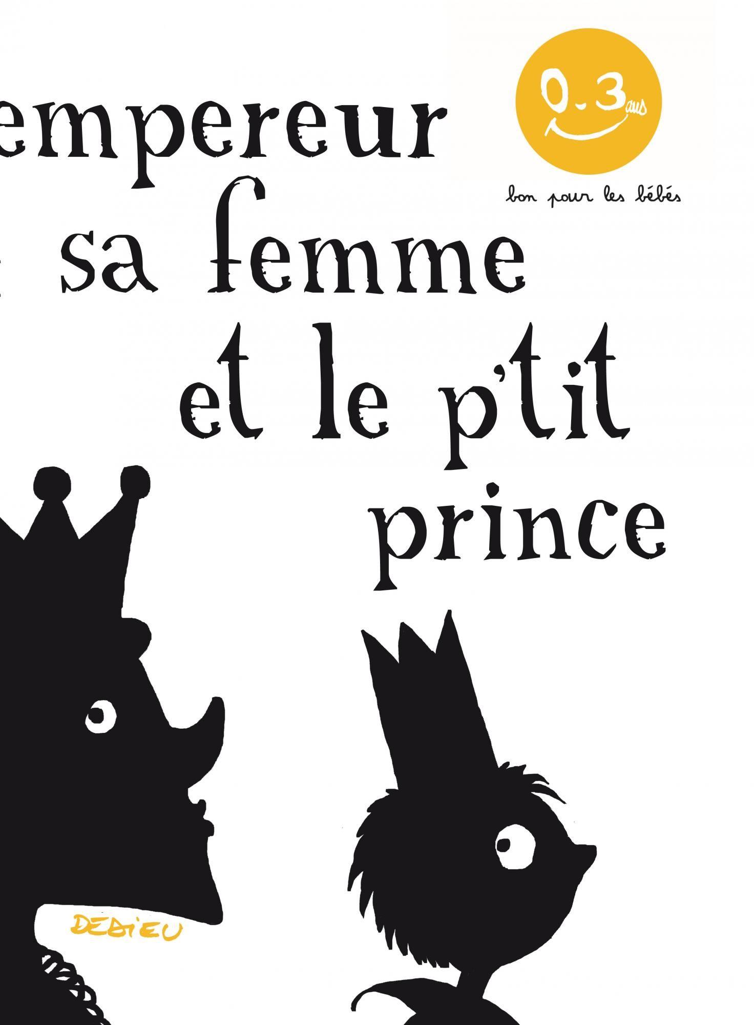 L'Empereur, sa femme et le p'tit prince - Seuil Jeunesse