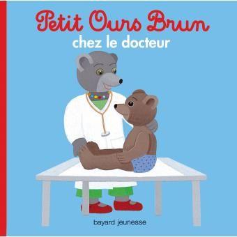 Petit Ours Brun chez le docteur BAYARD JEUNESSE