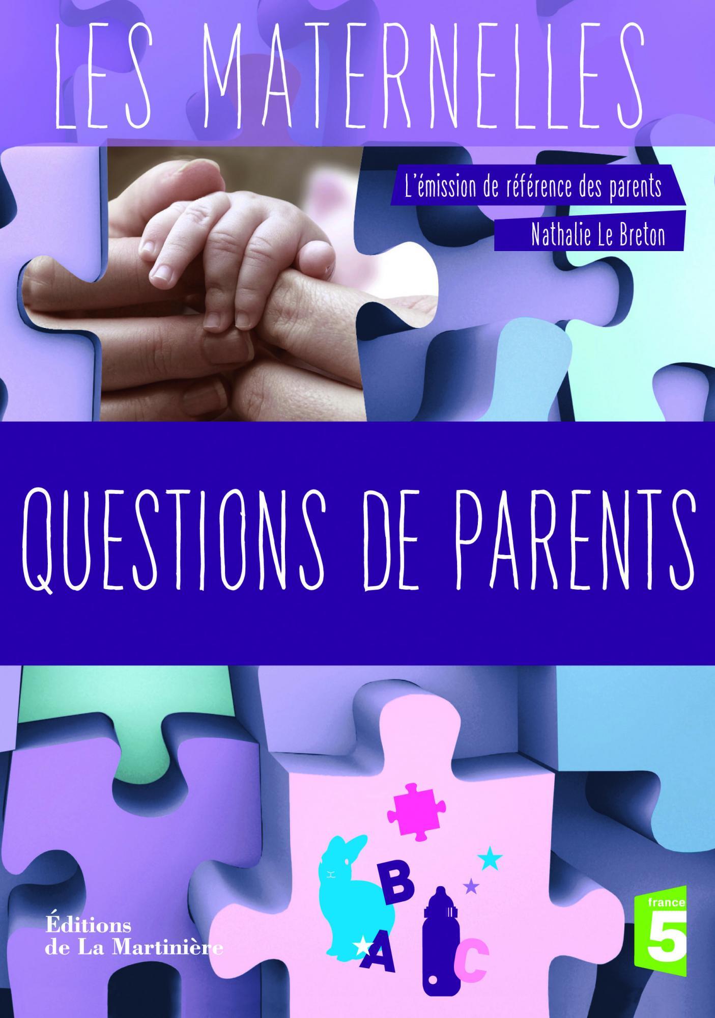 Questions de Parents - Nathalie Le Breton