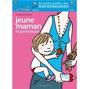 Jeune maman et paresseuse EDITIONS MARABOUT