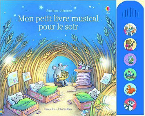 Mon petit livre musical pour le soir