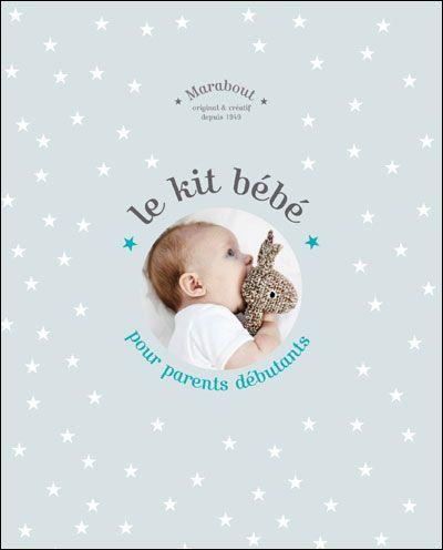 Le Kit des parents débutants EDITIONS MARABOUT