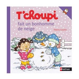 Livre T'choupi fait un bonhomme de neige