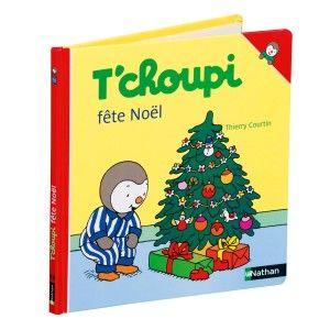 Livre T'choupi fête Noël NATHAN