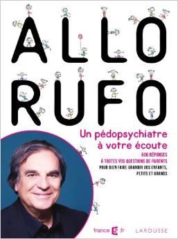 Allo Rufo, un pédopsychiatre à votre écoute