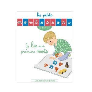 Livre Les Petits Montessori Je lis mes premiers mots