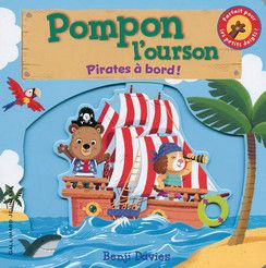 Pompon l'ourson : Pirates à bord !