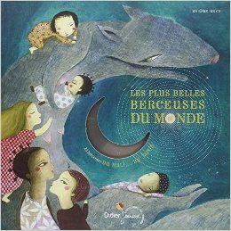 Livre-disque : Les plus belles berceuses du monde