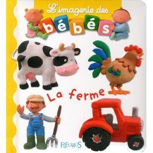 L'imagerie des bébés - La ferme