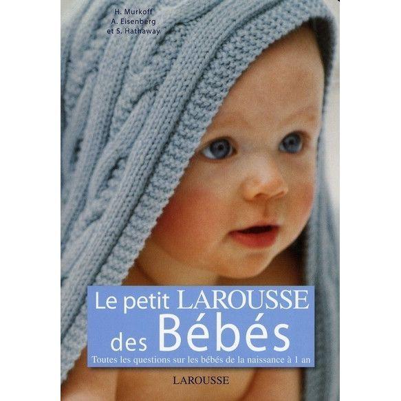 Le Petit Larousse des Bébés LAROUSSE