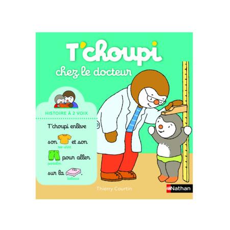 Livre T'choupi chez le docteur, histoire à deux voix NATHAN 1