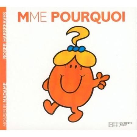 Livre Madame Pourquoi HACHETTE JEUNESSE 1