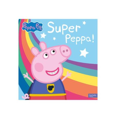 Livre Super Peppa Pig HACHETTE JEUNESSE 1