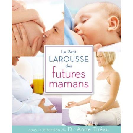 Petit Larousse de la grossesse LAROUSSE 2