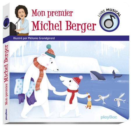 Livre Sonore Mon premier Michel Berger EDITIONS PLAY BAC 1